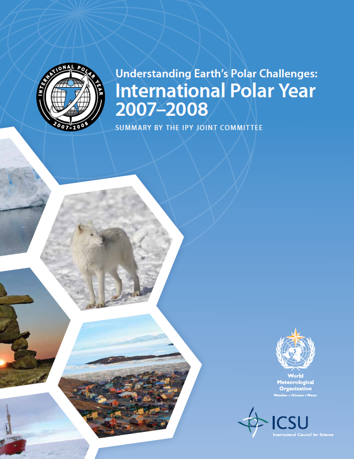 Understanding Earths Polar Challenges International Polar Year 2007 2008